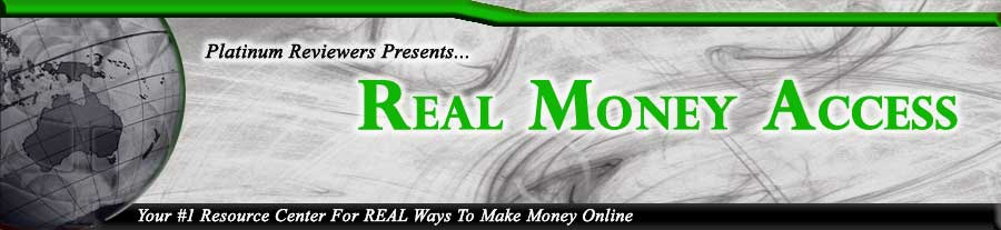 Real Money Access | Your #1 Resource Center For REAL Ways To Make Money Online